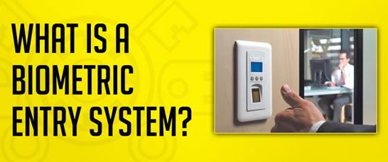 Biometric Entry System
