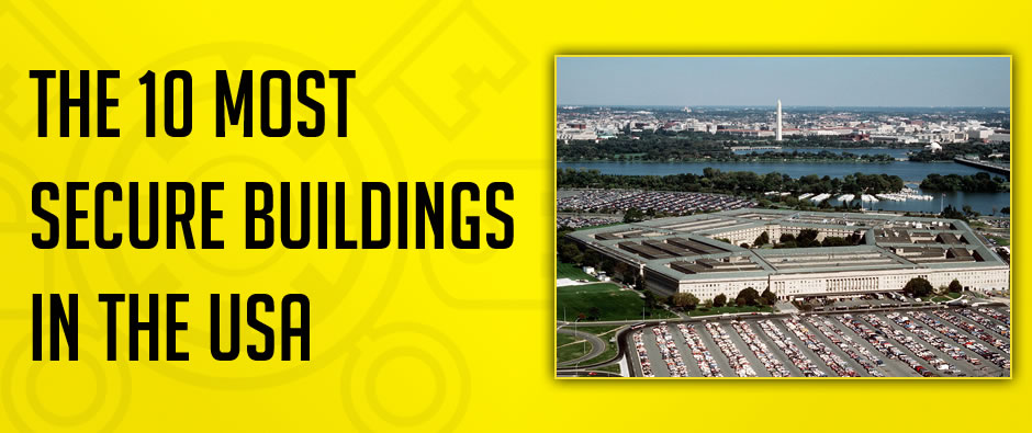 10 most secure buildings usa