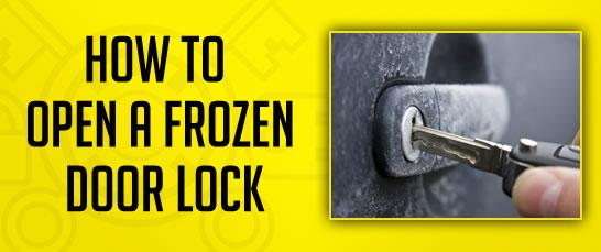 How to Open a Frozen Door Lock