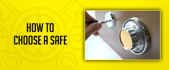 How to Choose a Safe