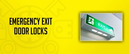 Emergency Exit Door Locks