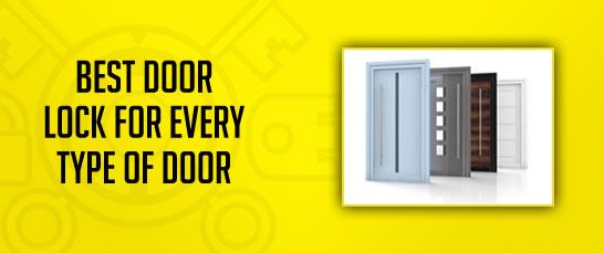 Best Door Locks for Every Door