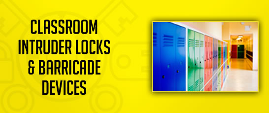 Classroom Intruder Locks & Barricades