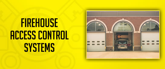 Firehouse Access Control