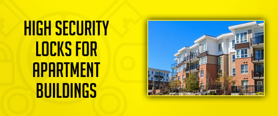 High Security Locks for Apartments