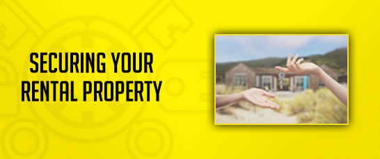 Securing Your Rental Property