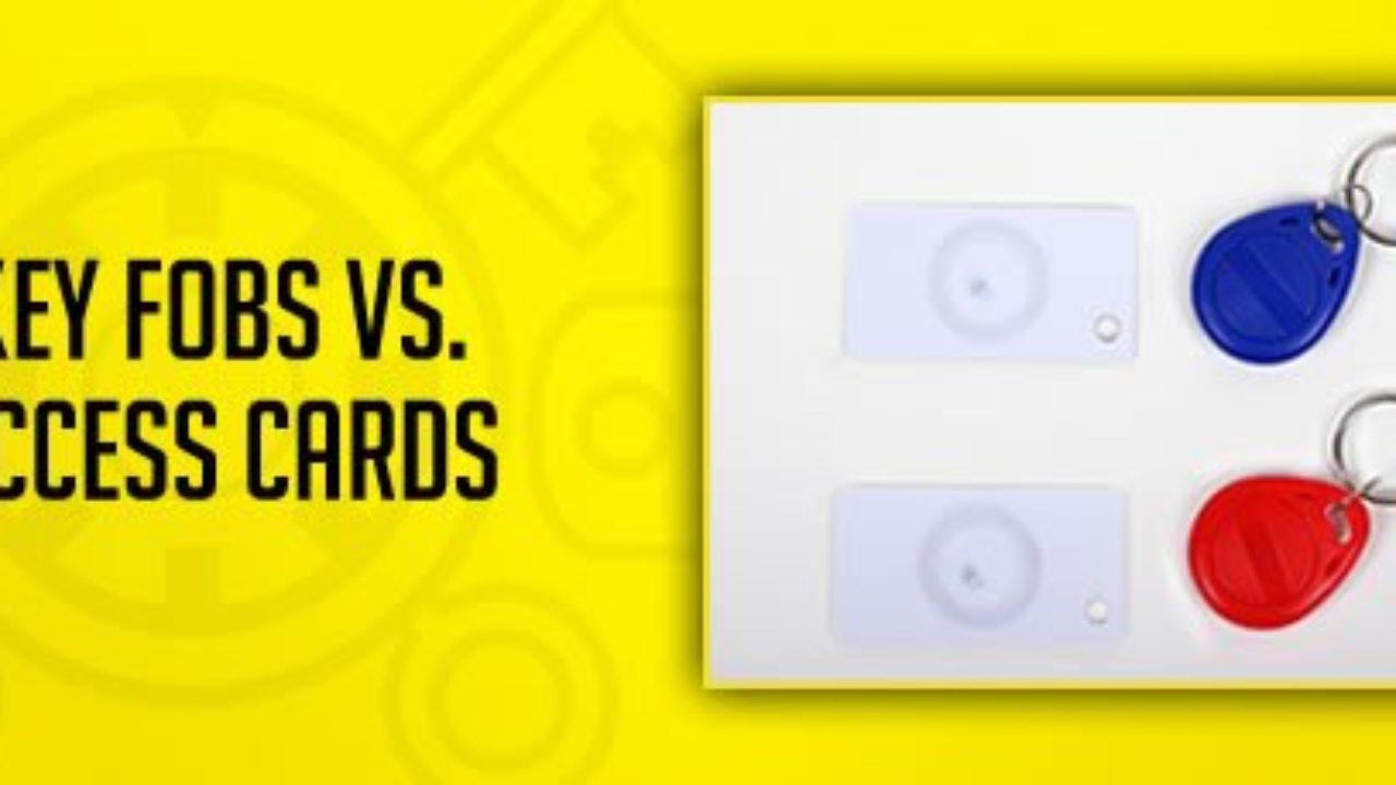 Key Fobs vs  Access Cards | Great Valley Lockshop Malvern PA