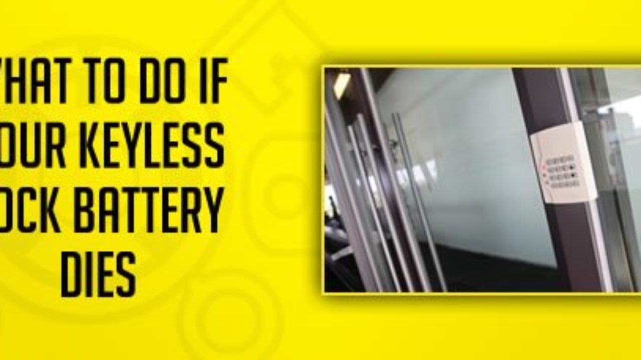 What to Do if Your Keyless Lock Battery Dies | Great Valley